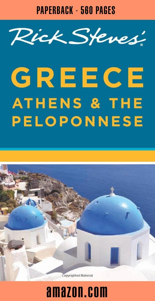 Rick Steves Athens and Peloponnese Guide Book